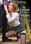 My Wife Is A Whore (French)